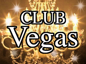 CLUB Vegas (ベガス)
